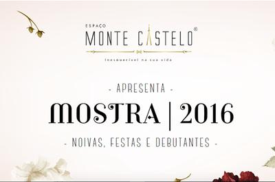 Mostra 2016 no Espaço Monte Castelo: organize TODO o seu casamento no mesmo lugar!