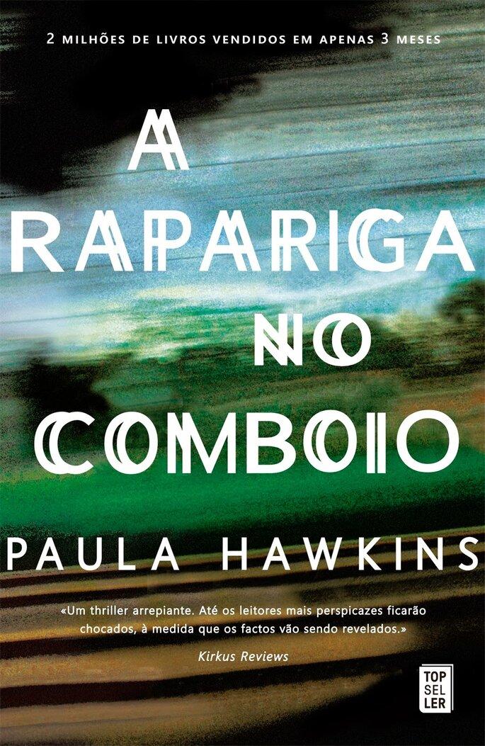A rapariga no comboio - Paula Hawkins