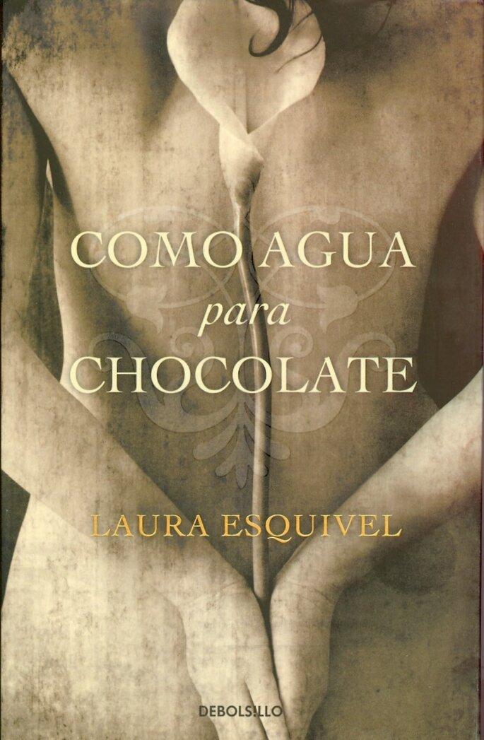 Como agua para chocolate: Laura Esquivel