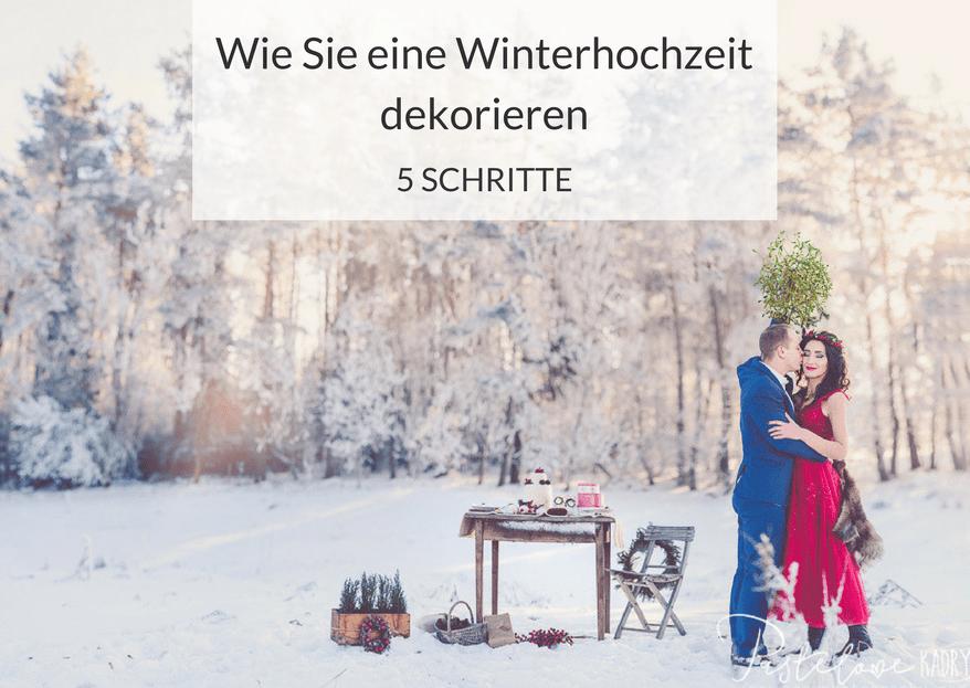 Wie Sie eine Winterhochzeit dekorieren – in 5 Schritten zum Wintermärchen
