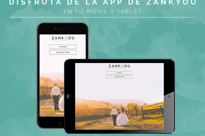 Descárgate la app de Zankyou y gestiona tu boda desde el móvil