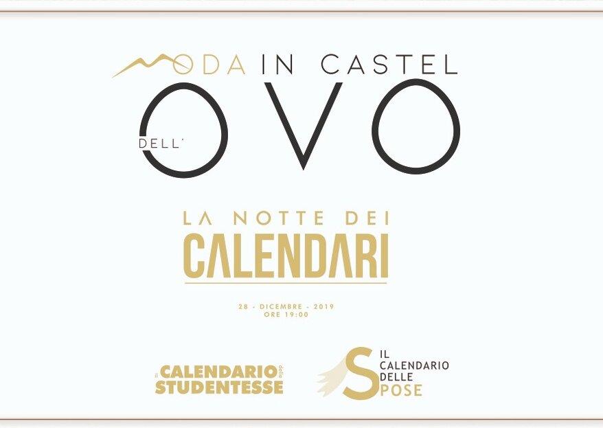 Moda in Castel Dell' Ovo: la Notte dei Calendari