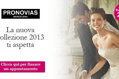 Manuel Mota per Pronovias 2013:abiti da sposa per vivere una favola moderna