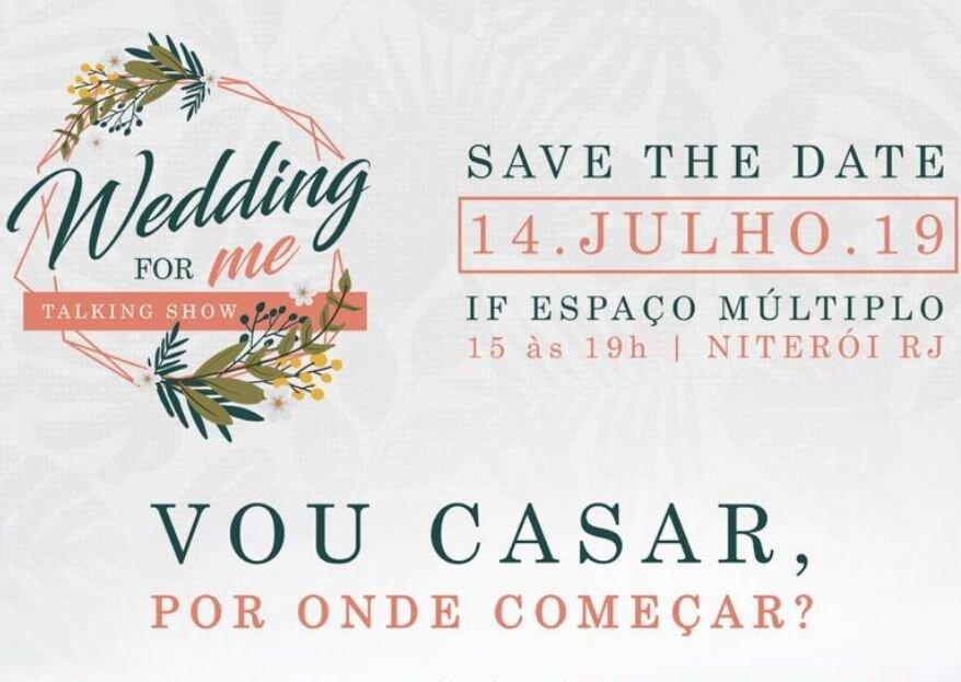 WEDDING FOR ME: Niterói recebe primeiro evento de noivas no formato talking show