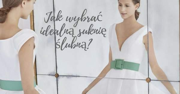 83e9488cc3 Jak wybrać suknię ślubną  5 złotych rad!