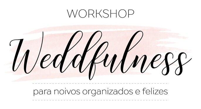 Workshop Weddfulness