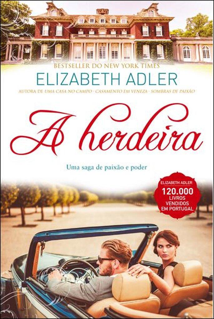 A herdeira - Elisabeth Adler